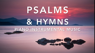 Download Peaceful & Relaxing Hymns - Piano Music | Prayer Music | Christian Meditation Music | Timeless Hymns Video
