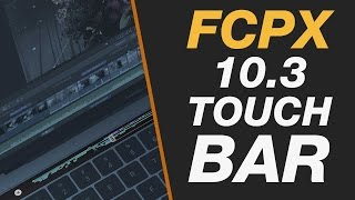 Download New Final Cut Pro X 10.3 - Touch Bar on MacBook Pro for Editing in FCPX Overview & First Thoughts Video