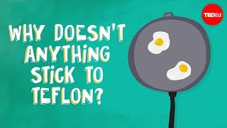 Download Why doesn't anything stick to Teflon? - Ashwini Bharathula Video