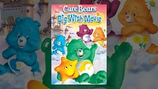 Download Care Bears Big Wish Movie Video
