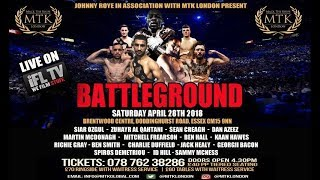 Download MTK LONDON PRESENTS .... *BATTLEGROUND* - LIVE PROFESSIONAL BOXING FROM BRENTWOOD, ESSEX Video