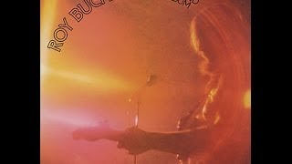Download ROY BUCHANAN - SECOND ALBUM (FULL ALBUM) Video