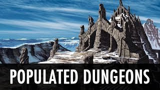 Download Skyrim Mod: Populated Dungeons Caves Ruins Video