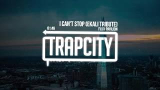Download Flux Pavilion - I Can't Stop (Ekali Tribute) Video