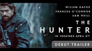Download The Hunter Trailer Video