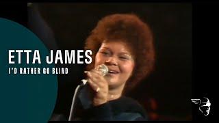 Download Etta James - I'd Rather Be Blind (Live at Montreux 1975) Video