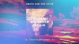 Download Death Cab for Cutie - I Dreamt We Spoke Again (Louis The Child Remix) Video