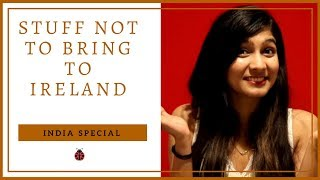 Download Stuff Not to bring when you are coming to Ireland! *India Special* Video