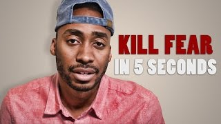 Download HOW TO KILL FEAR IN 5 SECONDS Video