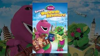 Download Barney: Barney's Worldwide Adventure! Video