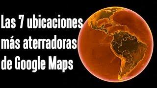 Download Las 7 ubicaciones más aterradoras de Google Maps y Google Earth Video