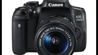 Download Canon EOS 750D (Canon Rebel T6i) DSLR full hands on review Video
