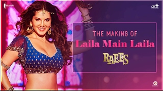 Download Raees | Making of Laila Main Laila | Sunny Leone, Shah Rukh Khan Video