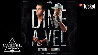 Download Brytiago Feat Almighty - Dime a Vel [Cover Audio] Video