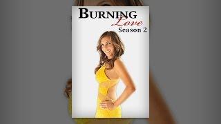 Download Burning Love Season 2 (Longform) Video