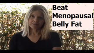 Download Beat Menopause Belly Fat by Starving Your Fat Cells (Not Yourself) Video