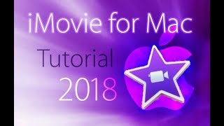 Download iMovie 2018 - Full Tutorial for Beginners - 16 MINUTES! [+General Overview] Video