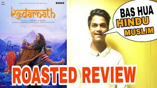Download Kedarnath public review by Suraj kumar | Roasted review | Video