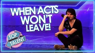 Download When Acts WON'T LEAVE! Got Talent, X Factor and Idols | Top Talent Video