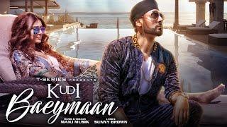 Download Kudi Baeymaan Full Video Song | Manj Musik | Latest Song 2017 | T-Series Video