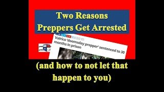 Download Two Reasons Why Preppers Go to Jail Video