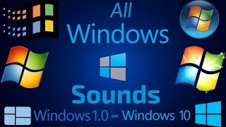Download All Windows Sounds | Windows 1.0 - Windows 10 Video