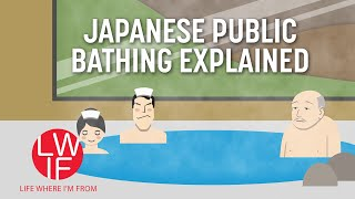 Download Japanese Public Bathing Explained Video