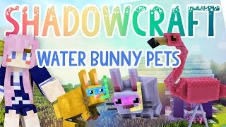 Download Water Bunny Pets   Shadowcraft 2.0   Ep.4 Video