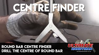 Download Round bar centre finder | drill the centre of round bar Video