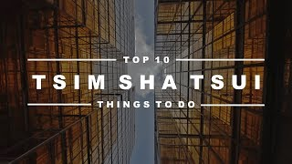 Download Tsim Sha Tsui, Hong Kong - Top 10 Things to Do Video