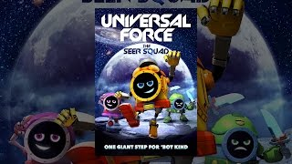 Download Universal Force: The Seer Squad Video