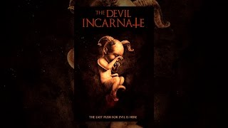 Download The Devil Incarnate Video