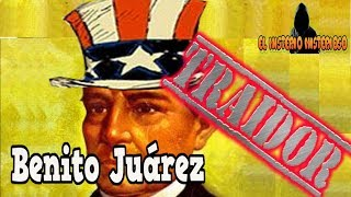 Download Benito Juárez fue un traidor a la Patria. Video