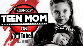 Download 11 Youngest Teen Moms on YouTube   2019 Update Video