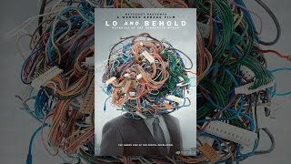 Download Lo and Behold, Reveries of the Connected World Video