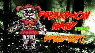 Download Freakshow Baby (FNAF6) | Speed Edit! Video