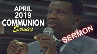 Download Pastor E.A Adeboye Sermon @ RCCG April 2019 HOLY COMMUNION SERVICE Video