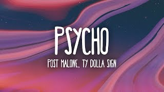 Download Post Malone - Psycho (Lyrics) ft. Ty Dolla $ign Video