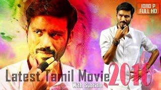 Download dhanush tamil fullmovie  new tamil movie 2016  latest Dhanush tamil movie 2016 new release subtitles Video