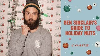 Download Ben Sinclair's Guide to Holiday Nuts | Coach New York Holiday Campaign 2019 Video
