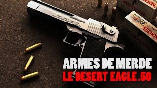 Download ARMES DE MERDE ″le désert eagle″ Video