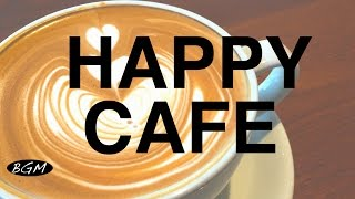 Download 【CAFE MUSIC】Relaxing Jazz & Bossa Nova Instrumental Music - Happy Cafe Music For Study,Work Video