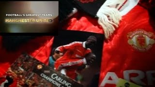 Download MANCHESTER UNITED FC - FOOTBALL'S GREATEST TEAMS - TREBLE WINNERS - 1998-1999 Video
