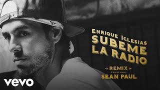 Download Enrique Iglesias - SUBEME LA RADIO REMIX ft. Sean Paul Video