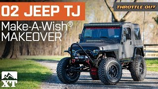 Download 2002 Jeep Wrangler TJ Build For Make A Wish Foundation By ExtremeTerrain - Throttle Out Video