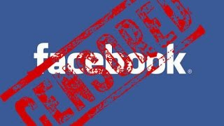 Download Facebook Censorship: What They're Not Telling You Video