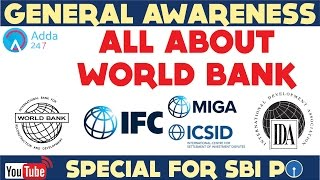 Download GENERAL AWARENESS - All About World Bank - IBRD, IDA, IFC, - Online Coaching for SBI IBPS Bank PO Video