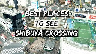 Download Top 5 Photo Spots Of Shibuya Scramble Crossing | 渋谷スクランブル交差点のビューポイント5選 internationallyME Video