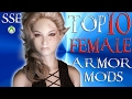 Download Skyrim Special Edition Top 10 FEMALE Armor Mods Video