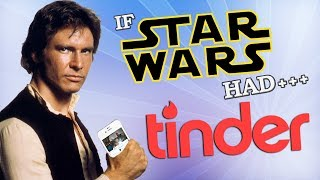 Download IF STAR WARS HAD TINDER Video